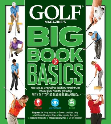 Golf Magazine:Big Book of Basics