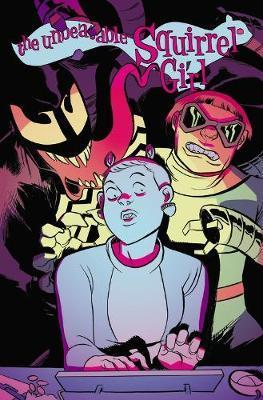 The Unbeatable Squirrel Girl Vol 4: I Kissed A Squrrel