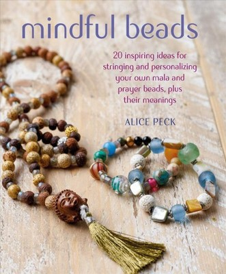 "Mindful Beads[""Meaning, Mantras, Prayers, and Hope""]"