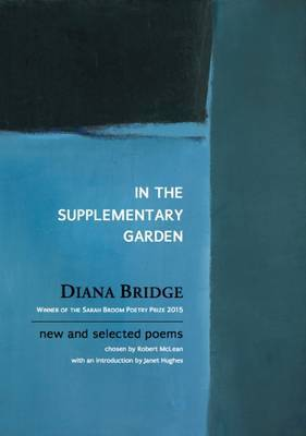 In the Supplementary Garden: New and Selected Poems