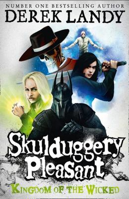 Kingdom of the Wicked (Skulduggery Pleasant #7)
