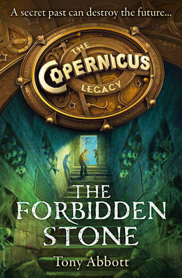 The Forbidden Stone (Copernicus Legacy #1)