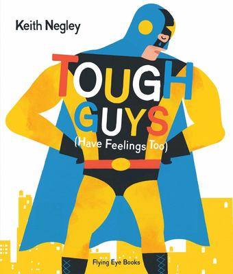 Tough Guys Have Feelings Too (HB)