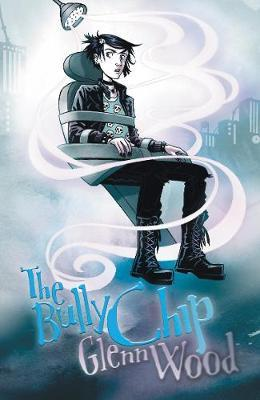 The Bully Chip (Brain Sucker #2)