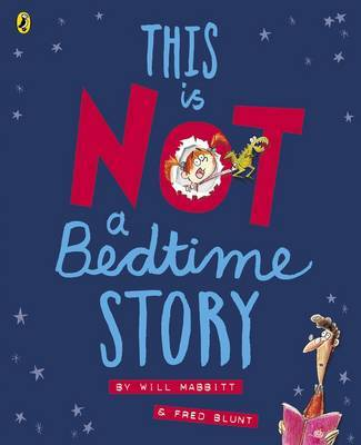 This is Not A Bedtime Story