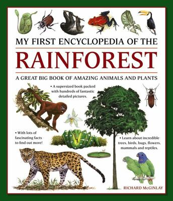 My First Encyclopedia of the Rainforest (Giant Size)