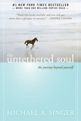 Untethered Soul: Journey Beyond Yourself