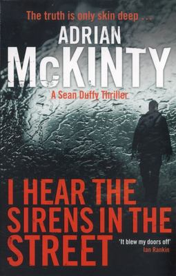 I Hear the Sirens in the Street (Sean Duffy #2)