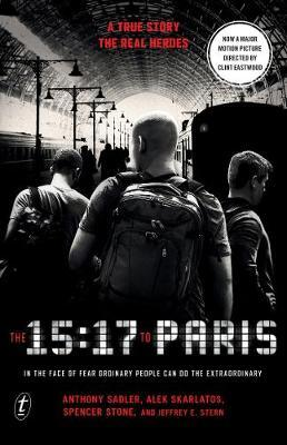 The 15:17 to Paris: Film Tie-In