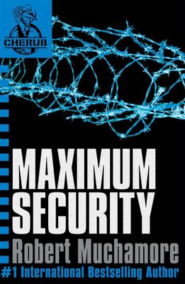 Maximum Security (#3 Cherub)