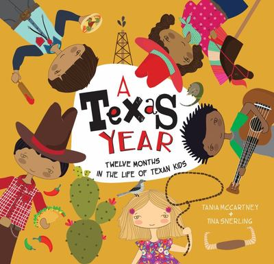 Texas Year: Twelve Months in the Life of Texan Kids