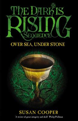 Over Sea Under Stone (The Dark is Rising #1)