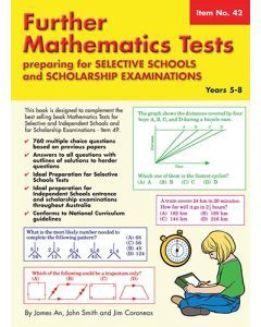 Further Maths Tests for Selective Schools/Scholarship Exams (Basic Skills No. 42) Yrs 5 - 8 (NZ Yrs 6-9)