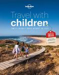 Travel with Children: The Essential Guide for Travelling Families (6th ed)