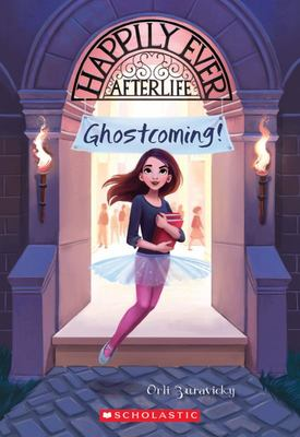Ghostcoming! Happily Ever Afterlife 1