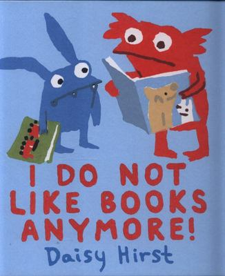 I Do Not Like Books Anymore!