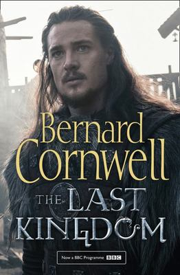 The Last Kingdom TV Tie-In (The Last Kingdom #1)