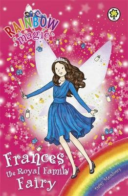 Frances the Royal Family Fairy (Rainbow Magic)