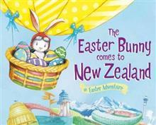 The Easter Bunny Comes to New Zealand (HB)