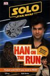 Han on the Run (Star Wars Solo: DK Readers Level 2)