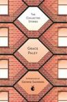 The Collected Stories of Grace Paley (Virago Modern Classic)