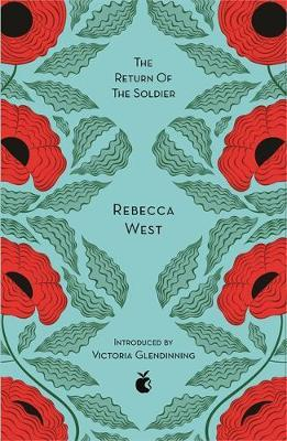 The Return Of The Soldier (Virago Modern Classic)