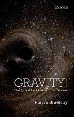 "Gravity! ""The Quest for Gravitational Waves""]"