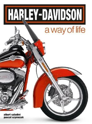 Harley Davidson: A Way of Life
