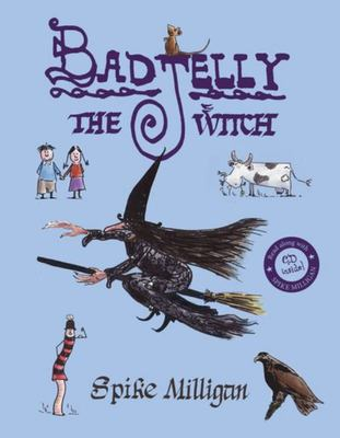 Badjelly the Witch: A Fairy Story (with CD)