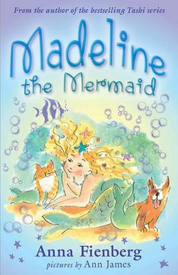 Madeline the Mermaid and Other Fishy Tales