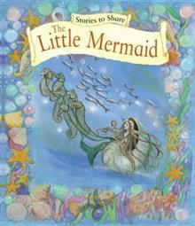Stories to Share: The Little Mermaid (Giant Size)