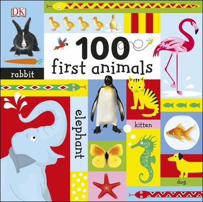 100 First Animals - large board book