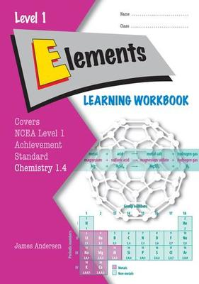 ESA NCEA Level 1 Chemistry AS 1.4 Elements Learning Workbook