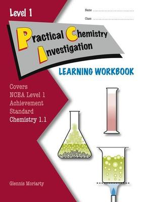 ESA NCEA Level 1 Chemistry AS 1.1 Practical Chemistry Investigation Learning Workbook
