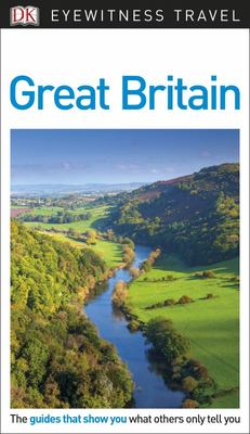 Great Britain - DK Eyewitness Travel Guide
