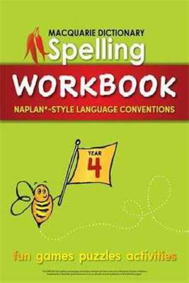 Macquarie Dictionary Spelling Workbook: Year 4