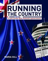 Running The Country: a look inside New Zealand's Government (Revised & Updated)