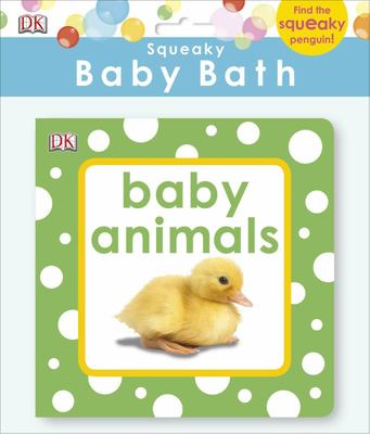 Baby Animals (Squeaky Baby Bath Book)