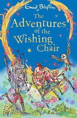 The Adventures of the Wishing Chair (The Wishing Chair #1)
