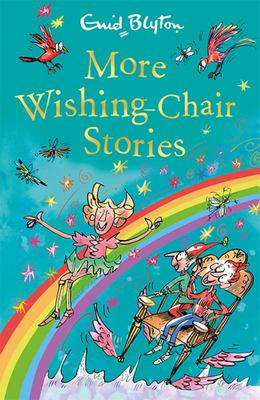 More Wishing-Chair Stories (The Wishing Chair #3)