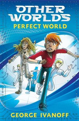 Perfect World (Other Worlds #1)