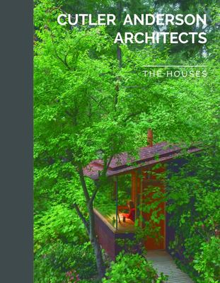 Cutler Anderson Architects - The Houses