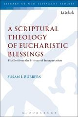 A Scriptural Theology of Eucharistic Blessings