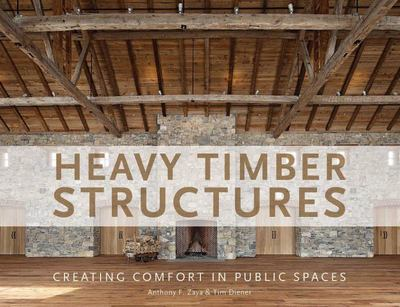 "Heavy Timber Structures[""Creating Comfort in Public Spaces""]"
