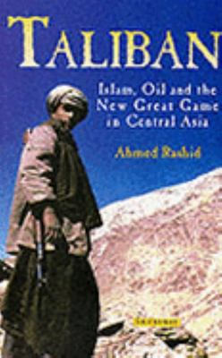 "Taliban[""Islam, Oil and the New Great Game in Central Asia""]"