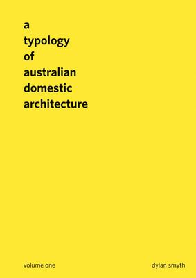 A Typology of Australian Domestic Architecture