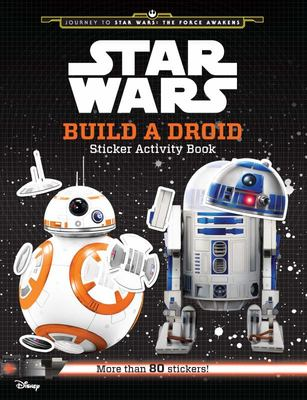 Build the Droid: Sticker Activity Book (Star Wars)