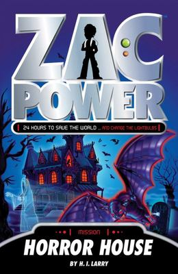 Horror House (Zac Power #18)