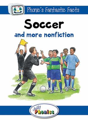 Soccer and More Nonfiction - Paperback Readers Level 4 Phonics Fantastic Facts