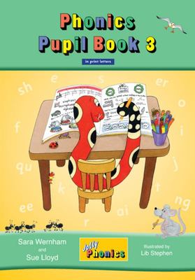Jolly Phonics Pupil Book 3 (Colour in print letters)